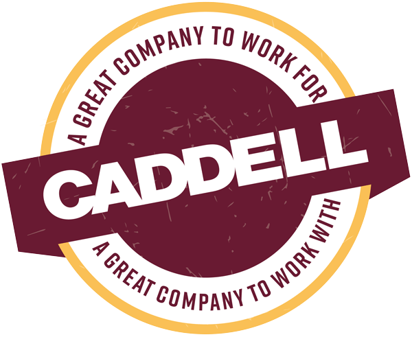 Caddell - A Great Company to Work For